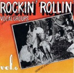 LP - VA - Rockin Rollin Vocal Groups Vol. 6