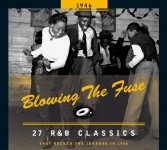 CD - VA - Blowing The Fuse - ... R&B Classics That Rocked The Jukebox In1945 - 1955