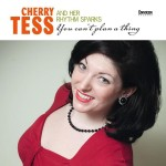 CD - Cherry Tess And Her Rhythm Sparks - You Can't Plan A Thing