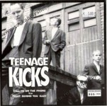Single - Teenage Kicks - Call Me On The Phone, Right Behind You