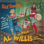 10inch - Al Willis & the New Swingsters - Girl Trouble (+CD)
