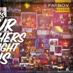 LP - Fatboy - Songs Our Mothers Taught Us