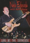 DVD - Nokie Edwards & Adventure - Live At The Sunhouse