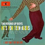 CD - Round Up Boys – Hits For Teen-Agers