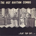 Single - Hot Rhythm Combo - Flat Top Cat