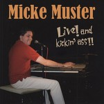 CD - Micke Muster - Live And Kickin' Ass