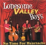 CD - Lonesome Valley Boys - No Time For Heartache