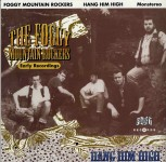 LP - Foggy Mountain Rockers - Hang Him High