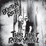 CD - Boston Rats - This Ain't Rock'n'Roll