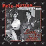 CD - Pete Hutton & The Beyonders - Lure Of A Star
