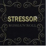 CD - Stressor - Russian Rock´n´Roll