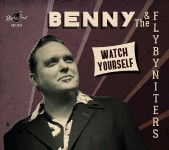 LP - Benny and the FlybyNiters - Watch Yourself