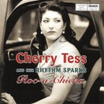 CD - Cherry Tess & Her Rhythm Sparks - Roc-A-Chicka