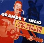 CD - Grande y Sucio - Jake & Lawless Men