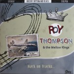 LP - Roy Thompson & His Mellow Kings - Back On Tracks