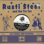 10inch - Rusti Steel & The Tin Tax - Lost Sessions