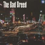 10inch - Bad Breed - Daddy Rolling Stone