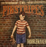 LP - Pinstripes - Troublemaker