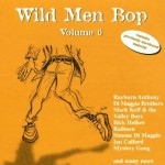 CD - VA - Wild Men Bop Vol. 6