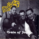 CD - Brioles - Train Of Fools