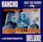 CD - Rancho Deluxe - (Joyride To The) Urban Westworld