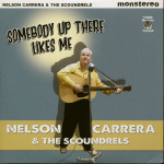 CD - Nelson Carrera & the Soundrels - Somebody Up There Likes Me