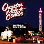 CD - Quarter Mile Combo - Motels, Gas And Beer