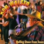 CD - Don Walser - Rolling Stone From Texas