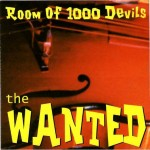 CD - Wanted - Room Of 1000 Devils?