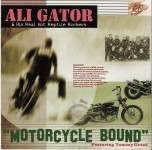 CD - Ali Gator & His Real Hot Reptile Rockers - Motorcycle Bound