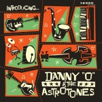 LP - Danny O & the Astrotones - Introducing