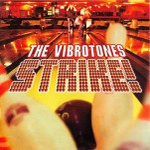 CD - Vibrotones - Strike