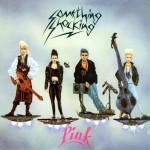 CD - Something Shocking - Pink