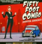 CD - Fifty Foot Combo - Jennifer Jennings