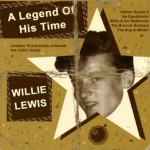 CD - Willie Lewis - A Legend of His Time