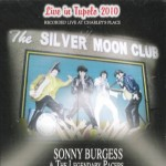 CD - Sonny Burgess & The Pacers - Live In Tupelo