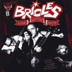 CD - Brioles - Love Rhythm & Hate