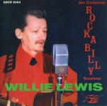 CD - Willie Lewis - The Complete Rockabilly Sessions