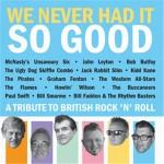 CD - VA - We Never Had It So Good - British Rock & Roll