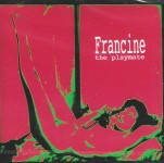 CD - Francine - The Playmate