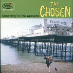 LP - Chosen - Something For The Weekend