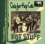 10inch - Hot Stuff - Only For Hep Cats