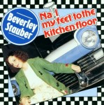 CD - Beverly Stauber - Nail My Feet To The Kitchen Floor