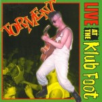 CD - Torment - Live At The Klub Foot