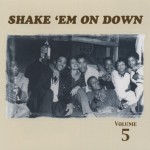 CD - VA - Shake 'Em On Down Vol. 5