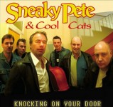 CD - Sneaky Pete & The Cool Cats - Knocking On Your Door