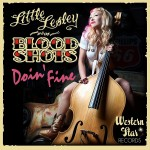 Single - Little Lesley and the Bloodshots - Doin' Fine