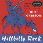 Single - Roy Orbison - Hillbilly Rock