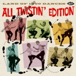 CD - VA - Land Of 1000 Dances: All Twistin? Edition