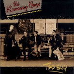 LP - Runaway Boys - Too Shy